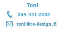 R&E-Design - Toni - Ollaan yhteydessä!